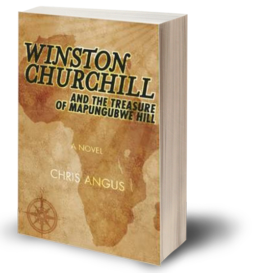 Winston Churchill and the Treasure of Mapungubwe Hill, a novel by Chris Angus